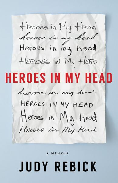 Download Heroes in My Head Book