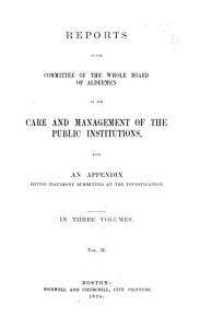 Reports of the Committee of the Whole Board of Aldermen on the Care and Management of the Public Institutions PDF