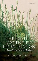 The Poetics of Scientific Investigation in Seventeenth-century England