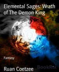 Elemental Sages  Wrath of The Demon King PDF