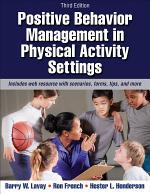 Positive Behavior Management in Physical Activity Settings