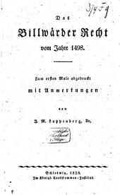 Das Billwärder Recht vom Jahre 1498: Zum ersten Male abgedruckt mit Anmerkungen von J.M. Lappenberg
