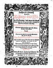 Lutherisch Kleinoth, Das ist: Richtige und Nütze Erklerung, wie man die fünff Bücher Moysis mit nutz und rechter erbawung im Glauben und Leben lesen möge
