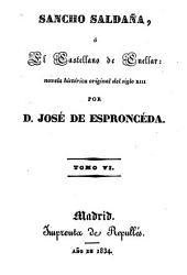 Sancho Saldaña, ó el Castellano de Cuellar: novela historica original del siglo 13, Volumen 6