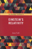 The Routledge Guidebook to Einstein s Relativity