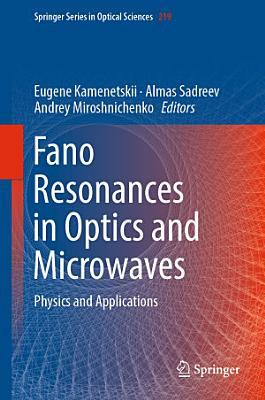 Fano Resonances in Optics and Microwaves