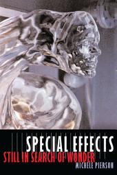 Special Effects: Still in Search of Wonder