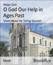 O God Our Help in Ages Past: Sheet Music for String Quartet