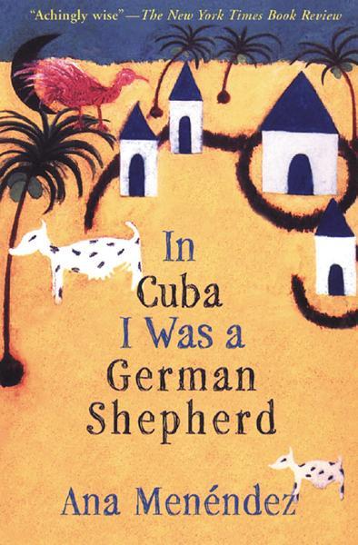 Download In Cuba I Was a German Shepherd Book