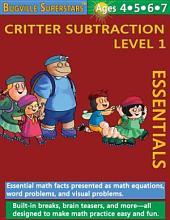 Critter Subtraction Essentials Level 1: Bugville Math Superstars