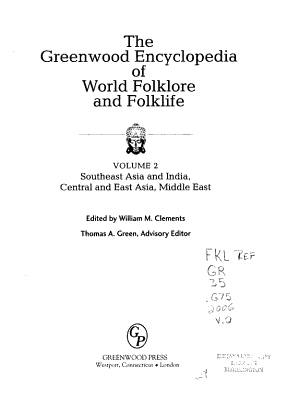 The Greenwood Encyclopedia of World Folklore and Folklife  Southeast Asia and India  Central and East Asia  Middle East PDF
