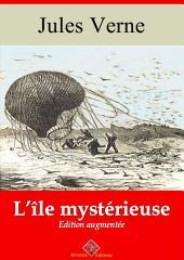L'île mystérieuse: Nouvelle édition augmentée