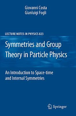 Symmetries and Group Theory in Particle Physics PDF