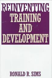 Reinventing Training and Development