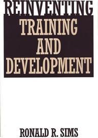 Reinventing Training And Development
