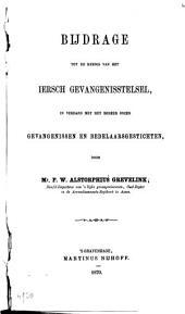 Bijdrage tot de kennis van het Iersch gevangenisstelsel, in verband met het beheer onzer gevangenissen en bedelaarsgestichten: Volume 2