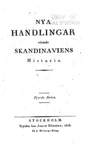 Handlingar Rörande Skandinaviens Historia: Volym 14