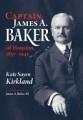 Captain James A  Baker of Houston  1857 1941