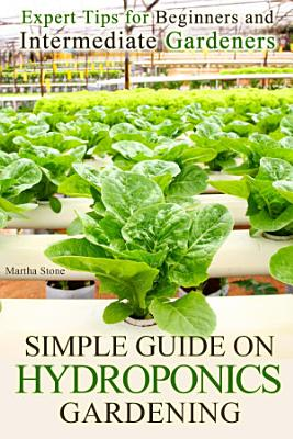 Simple Guide on Hydroponics Gardening PDF