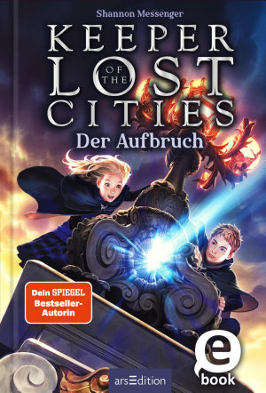 Keeper of the Lost Cities   Der Aufbruch  Keeper of the Lost Cities 1  PDF