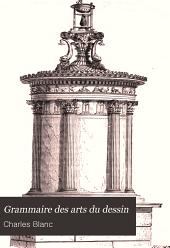 Grammaire des arts du dessin: architecture, sculpture, peinture