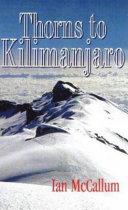Thorns to Kilimanjaro