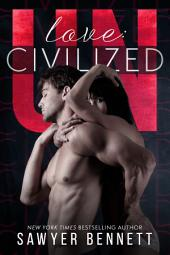 Love: Uncivilized: An Uncivilized Novella