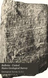 Bulletin - United States Geological Survey: Volumes 135-138