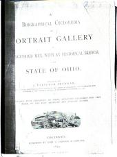 A Biographical Cyclopædia and Portrait Gallery of Distinguished Men: With an Historical Sketch of the State of Ohio, Part 2