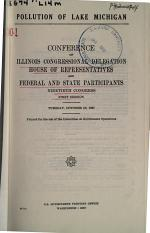 Pollution of Lake Michigan, Conference of Illinois Congressional Delegation, House of Representatives, and Federal and State Participants...