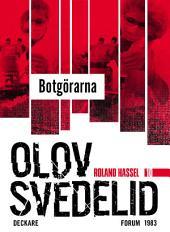 Botgörarna: En Roland Hassel-thriller