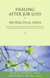 Healing After Job Loss: 100 Practical Ideas