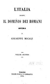 L'Italia avanti il dominio dei Romani: Volume 2