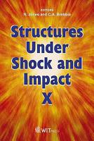 Structures Under Shock and Impact X PDF