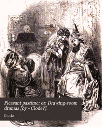 Pleasant pastime  or  Drawing room dramas  by   Clode    PDF