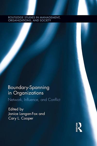 Boundary Spanning in Organizations PDF