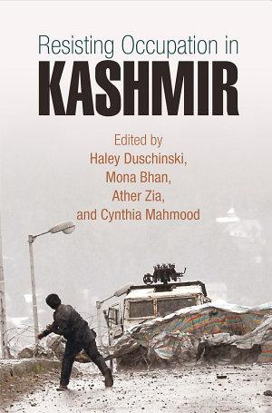 Resisting Occupation in Kashmir