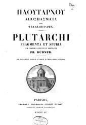 Plutarchi Operum: Plutarchi fragmenta et spuria
