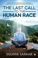 The Last Call to the Human Race PDF