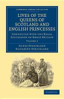Lives of the Queens of Scotland and English Princesses PDF