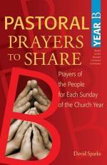 Pastoral Prayers to Share, Year B