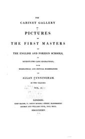 The Cabinet Gallery of Pictures by the First Masters of the English and Foreign Schools: In Seventy-two Line Engravings : with Biographical and Critical Dissertations, Volume 2