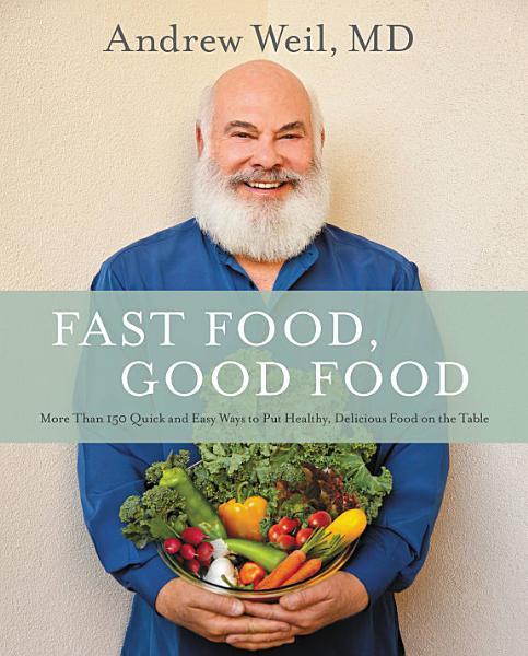 Download Fast Food  Good Food Book
