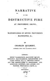 Narrative of the Destructive Fire at Providence Grove [Hadnall, Sropshire] ...