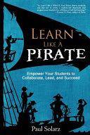 Learn Like a Pirate PDF