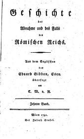 Geschichte der Abnahme und des Falls des Römischen Reichs: Band 10