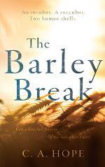 The Barley Break