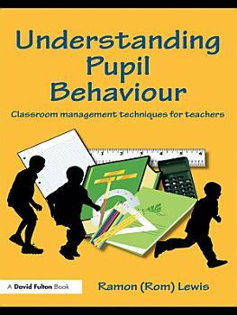 Understanding Pupil Behaviour PDF