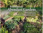 Pathways to Abundant Gardens
