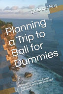 Planning a Trip to Bali for Dummies PDF